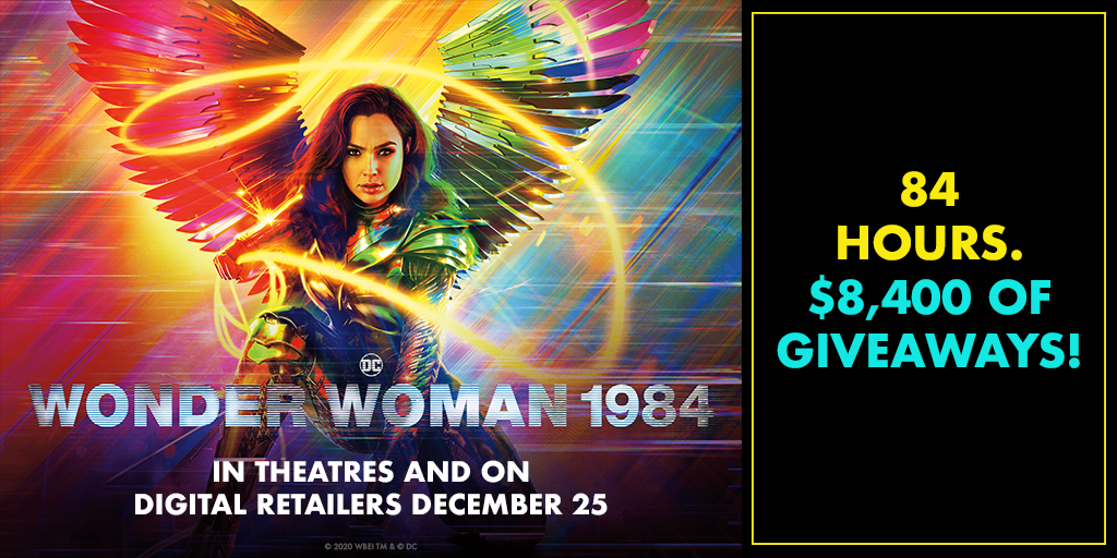 Celebrate Wonder Woman 1984's 84 Hours of Giveaways - Banner